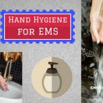 Hand Hygiene for Emergency Medical Services (EMS)