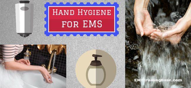 Hand Hygiene for EMS